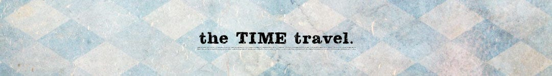 THE TIME TRAVEL 時間旅行